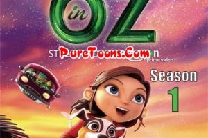 Lost in Oz Season 1 in Hindi Dubbed ALL Episodes Free Download