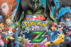 Pokemon (Season 19) XYZ in English Dubbed ALL Episodes free Download